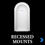 RECESSED MOUNTS